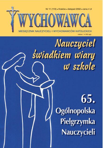 11/2002 Nauczyciel świadkiem wiary w szkole