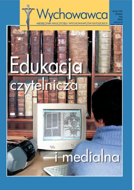 2004/5 Edukacja czytelnicza i medialna